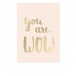you are WOW - Postkarte