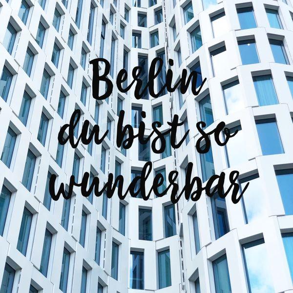 berlin-du-bist-so-wunderbar